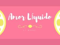 Amor líquido - Li Mendi