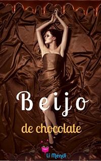 Livro Beijo de Chocolate, Romance, Comédia Romântica, E-book Amazon, Autora Li Mendi