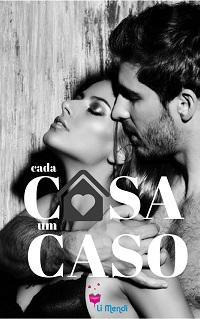 Livro Cada Casa um Caso, Romance, Comédia Romântica, E-book Amazon, Autora Li Mendi