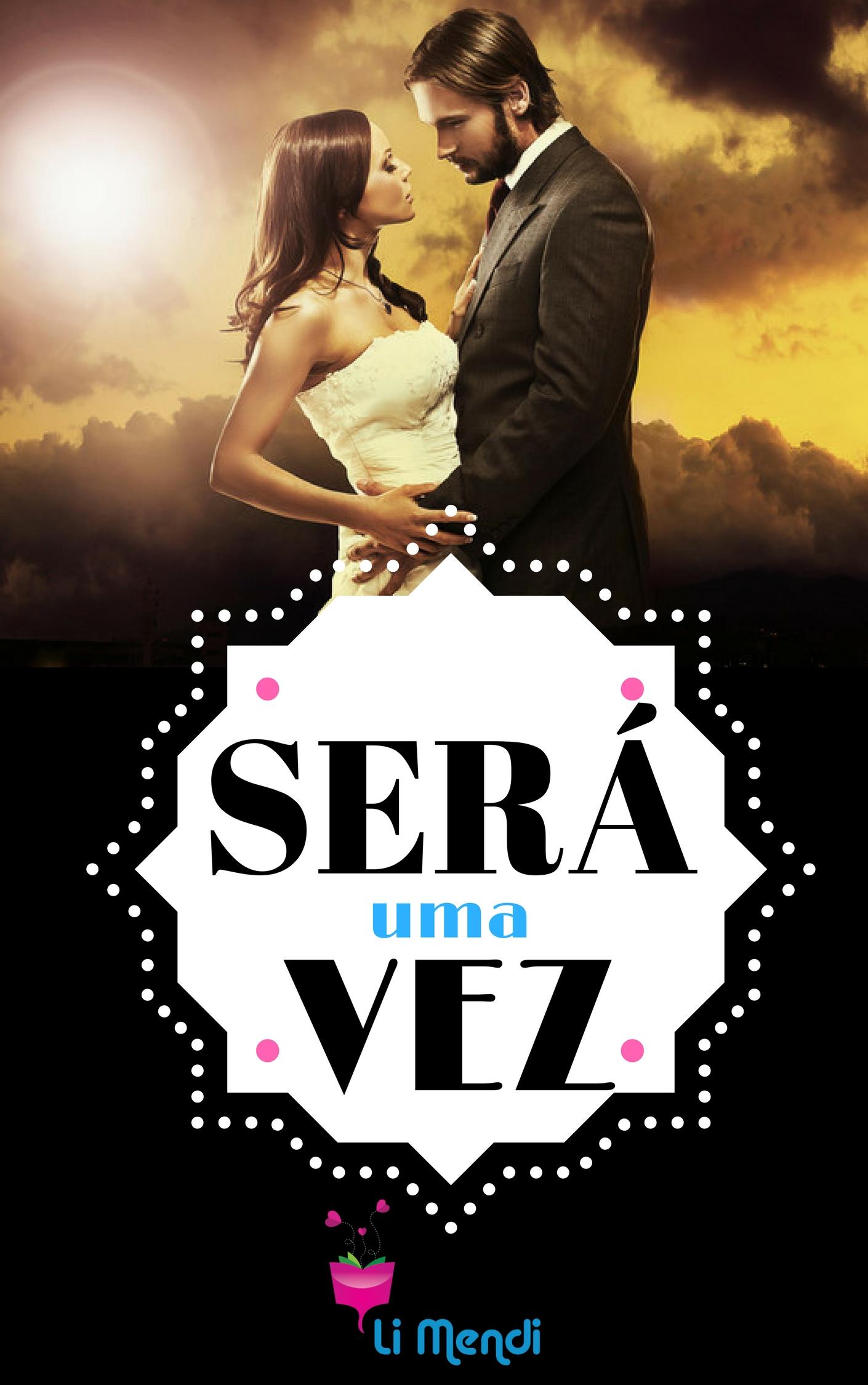 Livro Será uma vez , Romance, Comédia Romântica, E-book Amazon, Autora Li Mendi