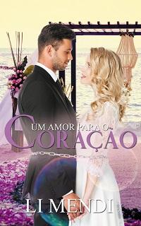 Capa E-book Romance Um amor para o Coração Li Mendi