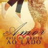 Capa O amor está no Quarto ao lado - Romance Amazon