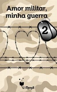 Capa E-book Amor Militar, Minha Guerra 2