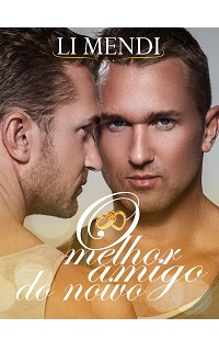 Capa Romance Gay Amazon: O melhor amigo do noivo (Li Mendi)