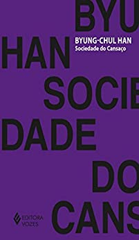 Sociedade do Cansaço Livro E-book autor Byung-Chul Han