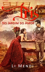 Ebook iris no jardim do amor - Li Mendi - Romance Amazon