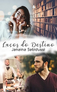 Romance Amazon Lacos do Destino Janaina Sabidussi