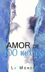 Ebook AMOR DE 100 METRO - LI MENDI- CONTO AMAZON LIVROS - MINI
